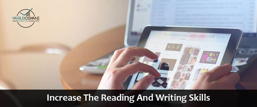 Increase Reading and Writing Skills
