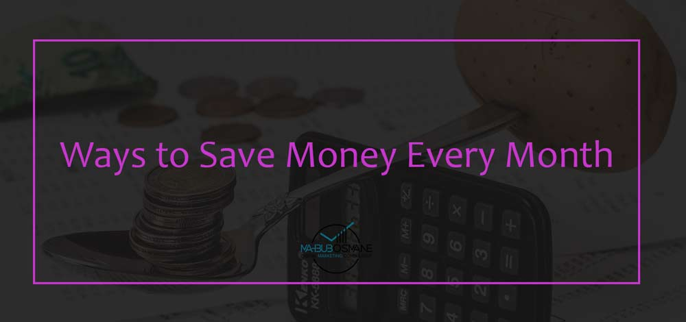 Ways-To-Save-Money-Every-Month